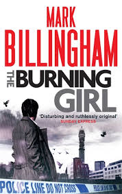 Mark Billingham The Burning Girl