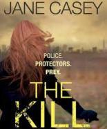 Jane Casey The Kill