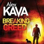 alex kava breaking creed